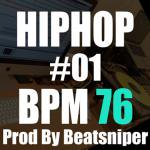HIPHOP TRACK-01 BPM76 - ヒップホップトラック