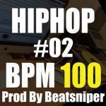 HIPHOP TRACK-02 BPM100 - ヒップホップトラック、インスト音源