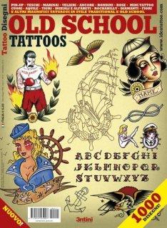 イタリア直輸入 オールドスクール OLD SCHOOL アメリカン タトゥーデザイン本