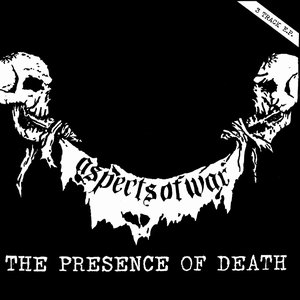 aspects of war the presence of death 7 ep punk and destroy