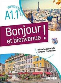 Bonjour Et Bienvenue En Francais A1 1 Livre Cdmp3 Õランス語書籍専門 Ƭ§æ˜Žç¤¾ Librairie Omeisha