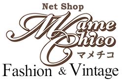 マメチコ Fashion and Vintage 通販