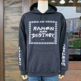 RAMEN & DESTROY HOODIE ラーメン & デストロイ スウェットプルオーバー パーカー BLACK ブラック