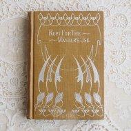 アンティーク アメリカ 洋書 KEPT FOR THE 〜MASTER'S USE / 古書 ブック