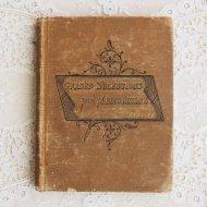 アンティーク アメリカ 洋書 GRAND SELECTIONS FOR MEMORIZING / 古書 ブック