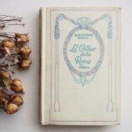 フランス ネルソン 洋書 Le Collier de la Reine TOME � 古書 ブック