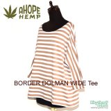 A HOPE HEMP『BORDER DOLMAN WIDE Tee』【BROWN】