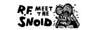R.F. meet the SNOID