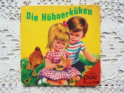 Die Huhnerkuken :ピクシー絵本
