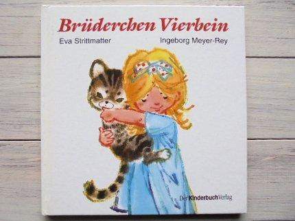 Brüderchen Vierbein :lngeborg Meyer-Rey