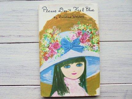 Please Don't Feel Blue  :ロザリンド・ウェルチャー