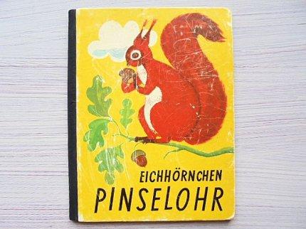 Eichhornchen PINSELOHR :Karl Schrader