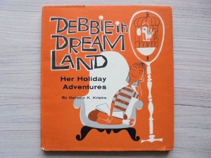 DEBBIE in DREAMLAND Her Holiday Adventures:Bill Giacalone