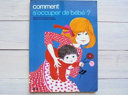 comment s'occuper de bebe? :Catherine Cambier