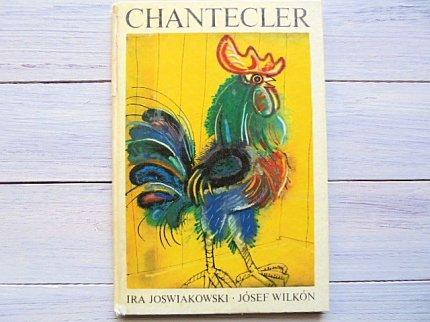 CHANTECLER   :Josef Wilkon