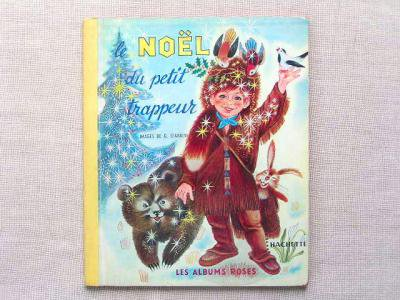 Noel du Petit Trappeur :G. Giannini