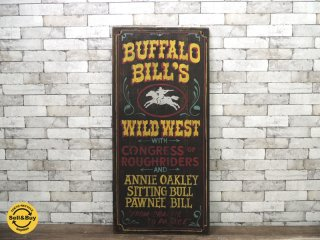 BUFFALO BILL'S WILD WEST ビンテージ 木製看板 サインボード ●