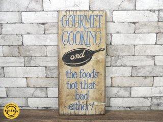 GOURMET COOKING ビンテージ木製看板 サインボード ●