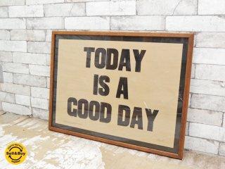 トラックファニチャー TRUCK FURNITURE TODAY IS A GOOD DAY ポスター ブラウン レタープレス ナラ無垢材 額装品 ●