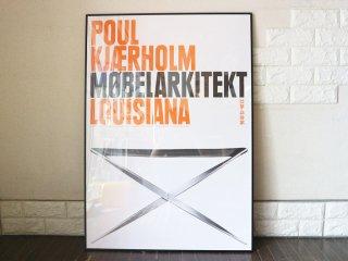 ポール ・ ケアホルム Poul Kjaerholm 『 PK91 』 2006年 ルイジアナ美術館 展覧会 ポスター 額装品 ◎