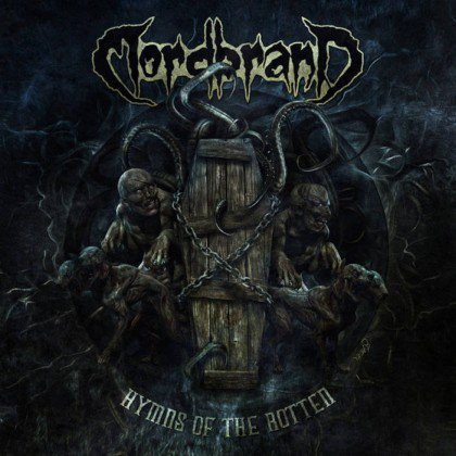 MORDBRAND / Hymns of the Rotte...