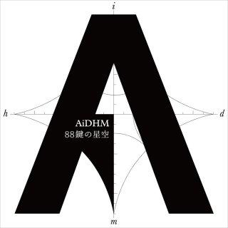 AiDHM|88鍵の星空【CD】+88鍵の書