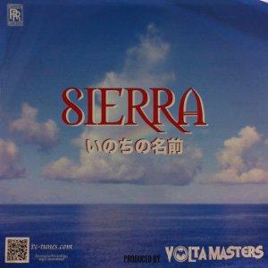 Sierra / いのちの名前