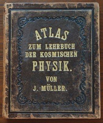 「ATLAS ZUM LEHRBUCH DER KOSMISCHEN PHYSIK.」J.Müller/ドイツ1861年