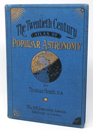 「The Twentieth Century Atlas Of Popular Astronomy」/イギリス1908年