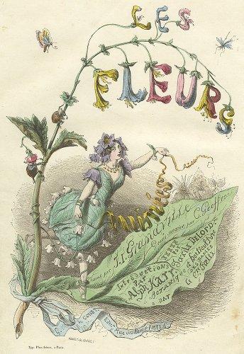 J・J・グランヴィル  「花の幻想 LES FLEURS ANIMÉES 」(フランス1847年)