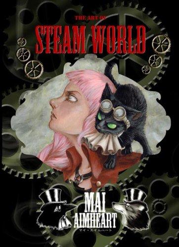 画集『Steam World』/Mai Aimheart