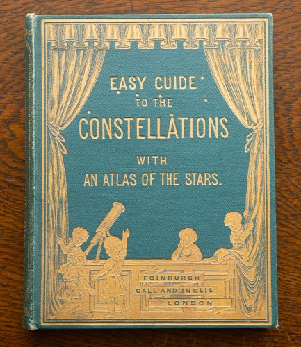 <img class='new_mark_img1' src='https://img.shop-pro.jp/img/new/icons14.gif' style='border:none;display:inline;margin:0px;padding:0px;width:auto;' />「EASY GUIDE TO THE CONSTELLATIONS WITH AN  ATLAS OF THE STARS.」