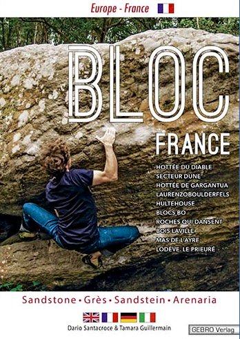 Bloc France Bouldering Guidebook(ブロッコ フランス ボルダリングガイドブック) ※最新フランスローカルボルダーガイド ※メール便8…