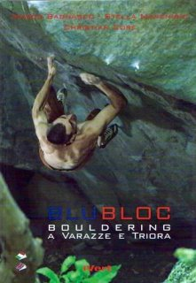 BluBloc Bouldering Guidebook(ブルブロッコ ボルダリングガイドブック) ※イタリア ヴァラッツェ ※世界最難gioiaV16など ※メール便88円 ※再販未定