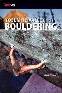 Yosemite Valley Bouldering Supertopo(ヨセミテバレー ボルダリング スーパートポ) ※最新ヨセミテボルダリングガイド ※メール便88円