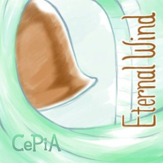 「Eternal Wind」  CePiA