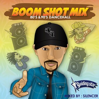 BOOM SHOT MIX 80'S & 90'S DANCEHALL SILENCER fr.GUIDING STAR<img class='new_mark_img2' src='https://img.shop-pro.jp/img/new/icons15.gif' style='border:none;display:inline;margin:0px;padding:0px;width:auto;' />