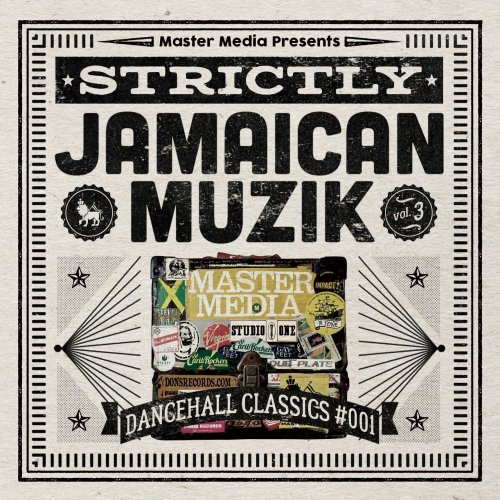 STRICTLY JAMAICAN MUZIK Vol.3 Dancehall Classics #001