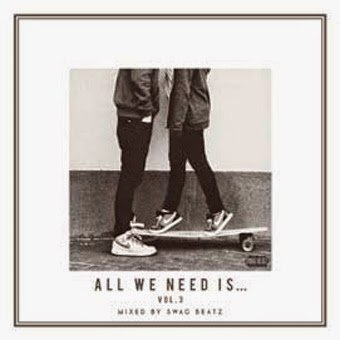 ALL WE NEED IS ... vol.3<img class='new_mark_img2' src='https://img.shop-pro.jp/img/new/icons25.gif' style='border:none;display:inline;margin:0px;padding:0px;width:auto;' />