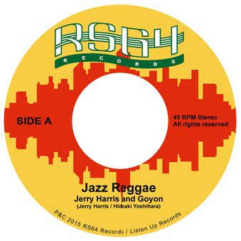 Jazz Reggae / Jerry Harris with Goyon  / 11月4日発売 限定先行予約<img class='new_mark_img2' src='//img.shop-pro.jp/img/new/icons15.gif' style='border:none;display:inline;margin:0px;padding:0px;width:auto;' />