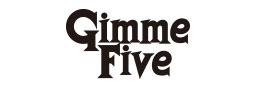 GIMME FIVE|ギミーファイブ