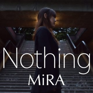 MiRA(Mer):Nothing【通常盤】<img class='new_mark_img2' src='https://img.shop-pro.jp/img/new/icons25.gif' style='border:none;display:inline;margin:0px;padding:0px;width:auto;' />