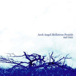 Arch Angel Mellotron Project/sad rain