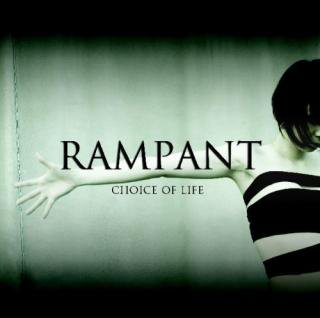 RAMPANT/Choice Of Life