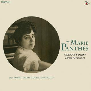 マリー・パンテ(ピアノ):SP録音全集 Marie Panthès : Columbia & Pacific 78rpm recordings