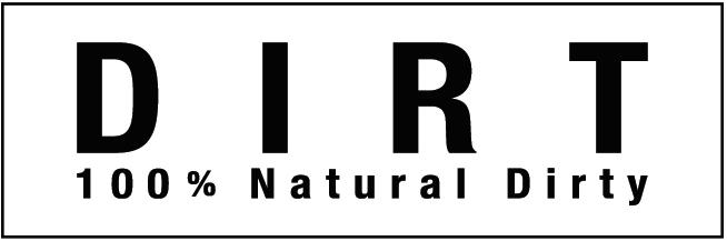 DIRT 100% Natural Dirty