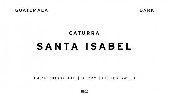 SANTA ISABEL - DARK -  |  GUATEMALA  /200g