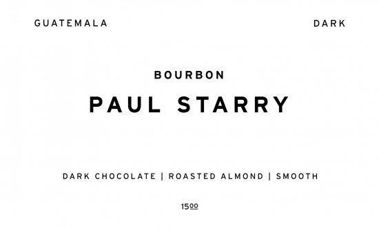 PAUL STARRY - DARK -  |  GUATEMALA  /200g