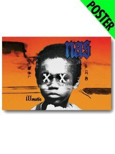 "NAS ""20th Anniv ILLMATIC"" Poster"
