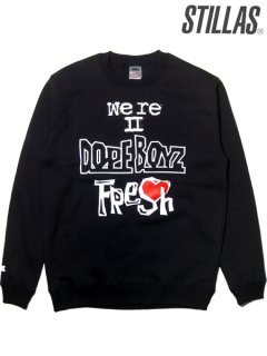 """We're DOPE BOYZ Fresh"" Crew Sweat Shirt"